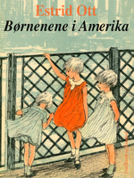 Børnene i Amerika - Estrid Ott