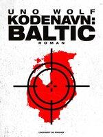 Kodenavn: Baltic - Uno Wolf