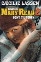 Piratpigen Mary Read dømt til døden - Cæcilie Lassen