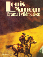 Drama i vildmarken - Louis L'Amour