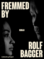 Fremmed by - Rolf Bagger