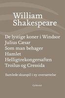 Samlede skuespil / bd. 4 - William Shakespeare