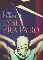 Lyset fra Fyrø - Frank Bornakke