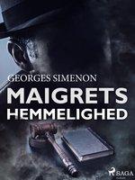 Maigrets hemmelighed - Georges Simenon