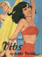 Vibs og hendes veninde - Inger Juul
