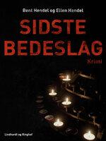 Sidste bedeslag - Bent Hendel, Ellen Hendel