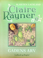 Gadens arv - Claire Rayner