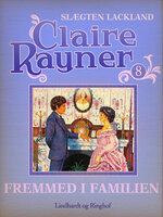 Fremmed i familien - Claire Rayner