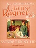 Kvinde i en ny tid - Claire Rayner
