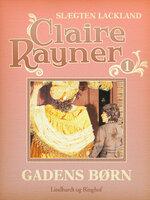 Gadens børn - Claire Rayner