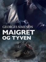 Maigret og tyven - Georges Simenon