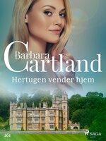 Hertugen vender hjem - Barbara Cartland