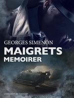 Maigrets memoirer - Georges Simenon