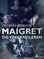 Maigret og vinhandleren - Georges Simenon