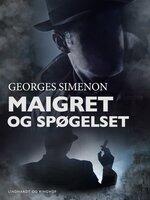 Maigret og spøgelset - Georges Simenon