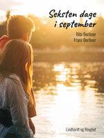 Seksten dage i september - Franz Berliner, Bibi Berliner