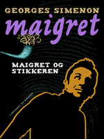 Maigret og stikkeren - Georges Simenon