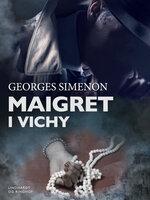 Maigret i Vichy - Georges Simenon