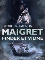 Maigret finder et vidne - Georges Simenon
