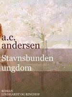 Stavnsbunden ungdom - A.C. Andersen