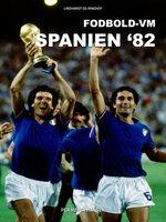 Fodbold-VM Spanien 82 - Per Høyer Hansen