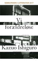 Vi forældreløse - Kazuo Ishiguro