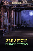 Serapion - Francis Stevens