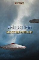 Adaptation - Mack Reynolds
