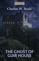 The Ghost of Guir House - Charles Beale
