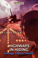 Highways in Hiding - George O. Smith