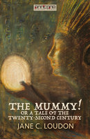 The Mummy - Jane C. Loudon