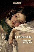Farewell - Honoré de Balzac