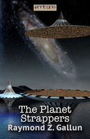 The Planet Strappers - Raymond Z. Gallun