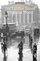 The London Scene - Virginia Woolf