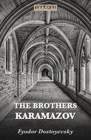 The Brothers Karamazow - Fyodor Dostoyevsky