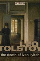 The Death of Ivan Ilyitch - Leo Tolstoy