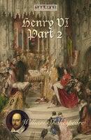 Henry VI, Part 2 - William Shakespeare