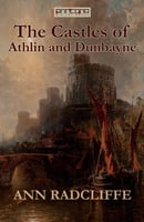 The Castles of Athlin and Dunbayne - Ann Radcliffe