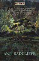The Romance of the Forest - Ann Radcliffe