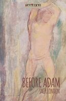 Before Adam - Jack London
