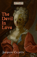 The Devil In Love - Jaques Cazotte