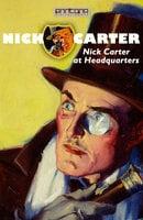 Nick Carter at Headquarters - John R. Coryell
