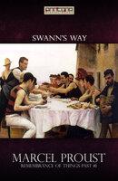 Swann's Way - Marcel Proust