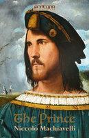 The Prince - Niccolò Machiavelli