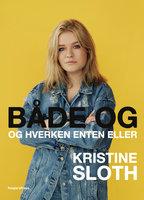 Både og - Kristine Sloth