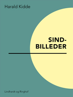 Sindbilleder - Harald Kidde