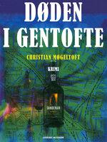 Uskyld 2: Døden i Gentofte - Christian Møgeltoft