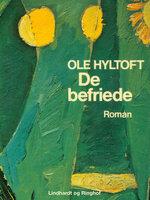 De befriede - Ole Hyltoft