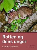 Rotten og dens unger - Lars-Henrik Olsen