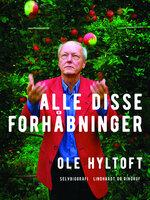 Alle disse forhåbninger - Ole Hyltoft